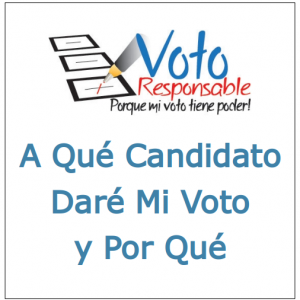 A Que Candidato Dare Mi Voto y Por Que