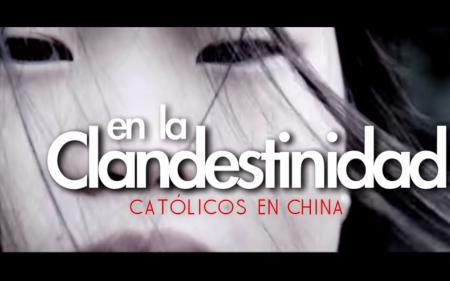China: la Fe de los Católicos Clandestinos
