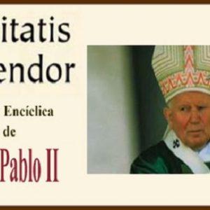 Enciclica Veritatis Splendor