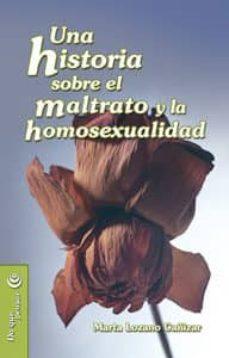 Portada libro Una historia sobre el maltrato y la homosexualidad