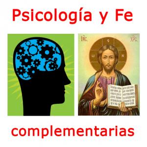 Psicologia y Fe son Complementarias
